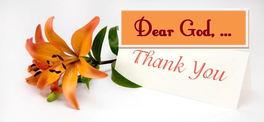 Dear God, Thank You